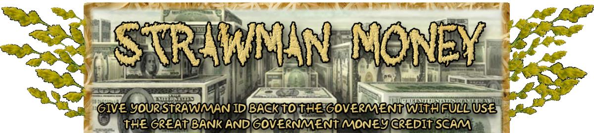 Strawman Money Credit